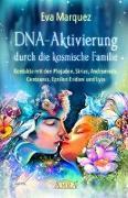 Cover-Bild zu DNA-Aktivierung durch die kosmische Familie von Marquez, Eva