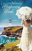 Cover-Bild zu Island of Whispering Winds (eBook) von Haran, Elizabeth