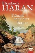 Cover-Bild zu Träume unter roter Sonne von Haran, Elizabeth