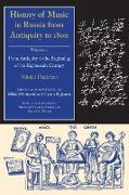 Cover-Bild zu History of Music in Russia from Antiquity to 1800, Vol. 1 von Findeizen, Nikolai