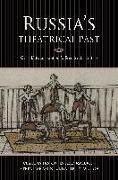 Cover-Bild zu Russia's Theatrical Past: Court Entertainment in the Seventeenth Century von Jensen, Claudia R.
