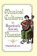 Cover-Bild zu Musical Cultures in Seventeenth-Century Russia von Jensen, Claudia R.