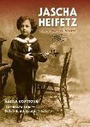 Cover-Bild zu Jascha Heifetz: Early Years in Russia von Kopytova, Galina