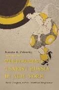 Cover-Bild zu Performing Tsarist Russia in New York von Zelensky, Natalie K.