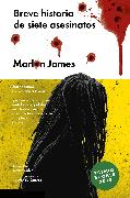 Cover-Bild zu Breve historia de siete asesinatos (eBook) von James, Marlon