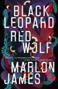 Cover-Bild zu Black Leopard, Red Wolf von James, Marlon