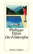 Cover-Bild zu Djian, Philippe: Die Frühreifen