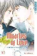 Cover-Bild zu Miracles of Love - Nimm dein Schicksal in die Hand 10 (eBook) von Sakisaka, Io