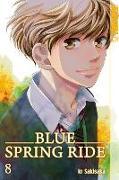 Cover-Bild zu Blue Spring Ride 08 von Sakisaka, Io