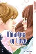 Cover-Bild zu Miracles of Love - Nimm dein Schicksal in die Hand 02 von Sakisaka, Io