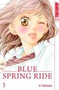 Cover-Bild zu Blue Spring Ride 03 von Sakisaka, Io