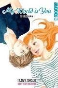 Cover-Bild zu My World is You von Sakisaka, Io