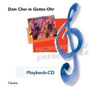 Cover-Bild zu Dein Chor in Gottes Ohr