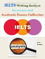 Cover-Bild zu Ielts Writing Analyze - Structure and Academic Essays Collection (eBook) von Langan, John