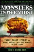 Cover-Bild zu Mammoth Books presents Monsters in Our Midst (eBook) von Kilworth, Gary