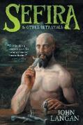 Cover-Bild zu Sefira and Other Betrayals von Langan, John