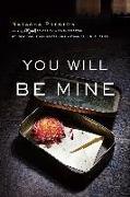 Cover-Bild zu You Will Be Mine (eBook) von Preston, Natasha