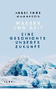 Cover-Bild zu Wasser und Zeit (eBook) von Magnason, Andri Snaer