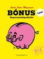 Cover-Bild zu Bónus - Supermarktgedichte von Magnason, Andri Snær