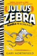 Cover-Bild zu Julius Zebra: Rumble with the Romans! (eBook) von Northfield, Gary