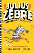 Cover-Bild zu Julius Zebre rencontre avec les romains (eBook) von Gary Northfield, Northfield