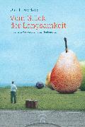 Cover-Bild zu Vom Glück der Langsamkeit (eBook) von Buchholz, Quint