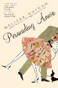 Cover-Bild zu Persuading Annie von Nathan, Melissa