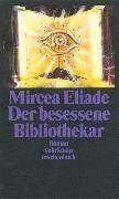 Cover-Bild zu Der besessene Bibliothekar von Eliade, Mircea