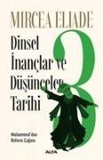 Cover-Bild zu Dinsel Inanclar ve Düsünceler Tarihi 3 von Eliade, Mircea