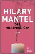 Cover-Bild zu Der Hilfsprediger (eBook) von Mantel, Hilary