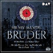Cover-Bild zu Brüder (Audio Download) von Mantel, Hilary
