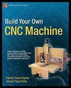 Cover-Bild zu Build Your Own Cnc Machine von Floyd Kelly, James