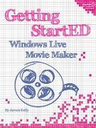 Cover-Bild zu Getting Started with Windows Live Movie Maker von Floyd Kelly, James