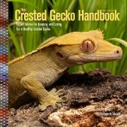 Cover-Bild zu eBook Crested Gecko Handbook, 2nd Edition