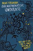 Cover-Bild zu Our Mathematical Universe (eBook) von Tegmark, Max