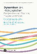 Cover-Bild zu Dynamiken des Pädagogischen (eBook) von Rieger-Ladich, Markus (Beitr.)