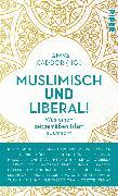 Cover-Bild zu Muslimisch und liberal!