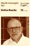 Cover-Bild zu eBook MUSIK-KONZEPTE 187: Stefan Heucke