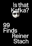 Cover-Bild zu Is that Kafka?: 99 Finds (eBook) von Stach, Reiner