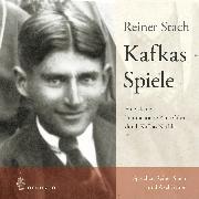 Cover-Bild zu Kafkas Spiele (Audio Download) von Stach, Reiner