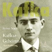 Cover-Bild zu Kafkas Geheimnis (Audio Download) von Stach, Reiner