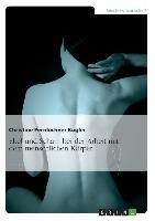Cover-Bild zu Ekel und Scham bei der Arbeit mit dem menschlichen Körper von Pernlochner-Kügler, Christine