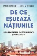 Cover-Bild zu De ce e¿ueaza na¿iunile (eBook) von Acemoglu, Daron