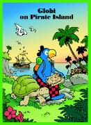 Cover-Bild zu Globi on Pirate Island von Glättli, Samuel (Illustr.)