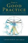 Cover-Bild zu Essays in Good Practice von Heath, Chris