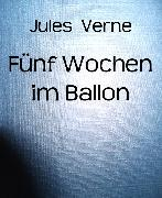 Cover-Bild zu Fünf Wochen im Ballon (eBook) von Verne, Jules