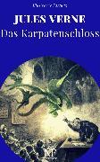 Cover-Bild zu Das Karpatenschloss (eBook) von Verne, Jules