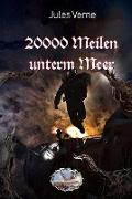 Cover-Bild zu 20000 Meilen unterm Meer (Illustriert) (eBook) von Verne, Jules