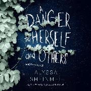 Cover-Bild zu eBook A Danger to Herself and Others (Unabridged)