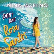 Cover-Bild zu eBook Don't Date Rosa Santos (Unabridged)